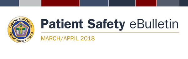 Patient Safety Program March April 2018 eBulletin banner