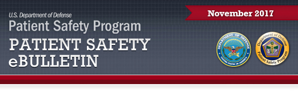 Patient Safety Program November 2017 eBulletin Banner