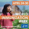 Social media graphic for World Immunization Week showing a girl blowing bubbles