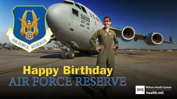 Social media graphic for Air Force Reserve Birthday showing an Air Force Reserve member in front of an aircraft