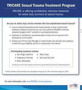 A infographic featuring information about the TRICARE sexual trauma intensive outpatient program pilot for active duty service members including eligibility criteria, a list of the 7 participating locations, and a web URL to learn more.