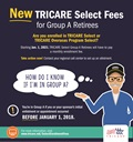 Graphic for TRICARE Select Retirees featuring an animated image of an older man with text explaining who is in Group A and will need to pay new TRICARE Select monthly enrollment fees starting Jan. 1, 2021, and that they need to call their regional contractor now.