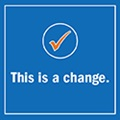 "Image of checkmark and text saying ""This is a change."""