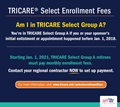 Graphic for TRICARE Select Retirees explaining who is in Group A and will need to pay new TRICARE Select monthly enrollment fees starting Jan. 1, 2021, and that they need to call their regional contractor now.