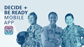"Picture of three different women with the words ""decide and be ready mobile app"""