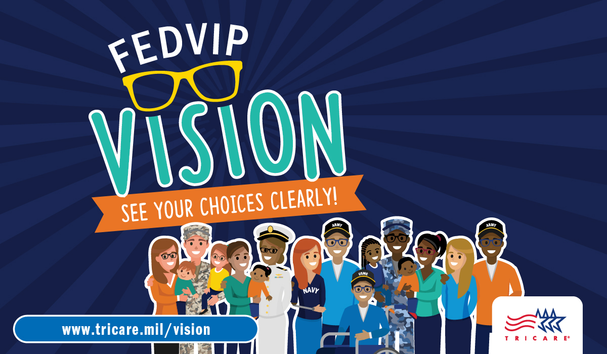Picture of drawn TRICARE beneficiaries with text saying: FEDVIP Vision See your Choices Clearly