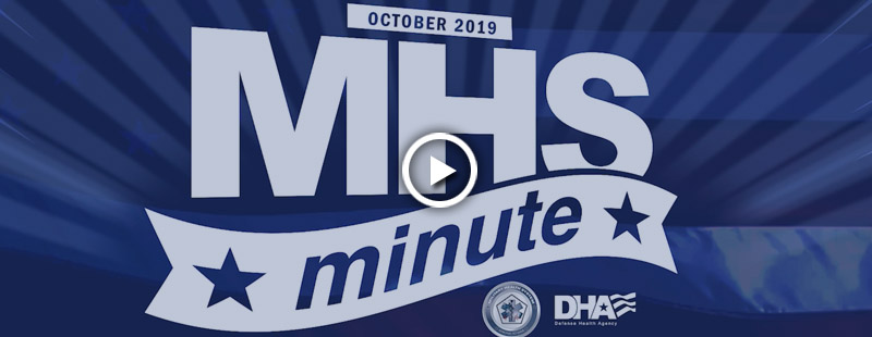 Thanks for tuning in to the *NEW* MHS Minute! Check back each month to learn about more exciting events and achievements by organizations and partners across the Military Health System!