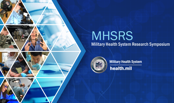 The Military Health System Research Symposium is Defense Department's premier scientific meeting.
