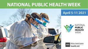 "Infographic featuring health personnel wearing face shields and mask with ""National Public Health Week"" across the top of the picture"