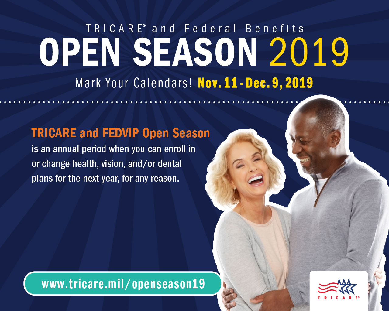 Screensaver that shows a picture of a couple hugging and explains that during Open Season you can change TRICARE plans and if eligible enroll in a FEDVIP vision or dental plan.