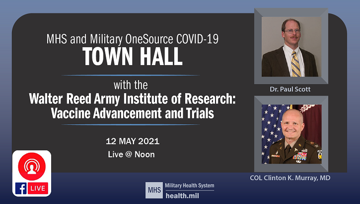 MHS and Military OneSource COVID-19 Townhall, Walter Reed Army Institute of Research, Wednesday 12 May